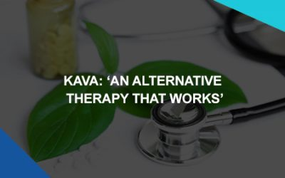 Kava: 'An Alternative Therapy That Works'